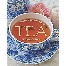 Tea: 60 teas to revitalize & restore