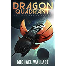 Dragon Quadrant (The Sentinel Trilogy Book 2) (English Edition)