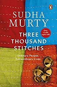Three Thousand Stitches: Ordinary People, Extraordinary Lives By Sudha Murty - Paperback