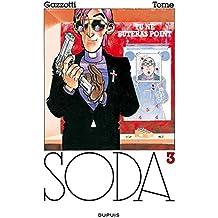 Soda, tome 3 : Tu ne buteras point