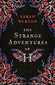 The Strange Adventures of H: the enchanting rags-to-riches story set during the Great Plague of London (Englis