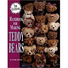 The Ultimate Handbook for Making Teddy Bears: 1