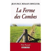 La Ferme des Combes: Une histoire poignante (Souny poche t. 75)