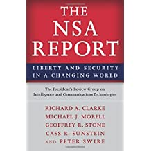 The NSA Report: Liberty and Security in a Changing World by The President's Review Group on Intelligence and Communications Technologies (2014-04-20)
