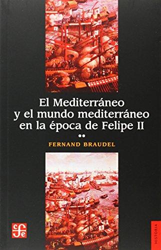 Descargar Libro El Mediterráneo y el mundo mediterráneo en la época de Felipe II.Volúmen II de Fernand Braudel