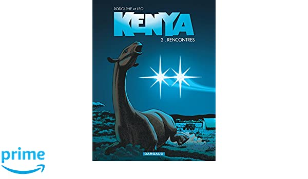 Kenya - tome 2 - Rencontres (French Edition)