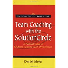 Team Coaching with the Solution Circle