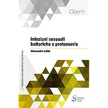 Infezioni sessuali batteriche e protozoarie