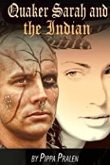Quaker Sarah and the Indian: Historical Fiction Paperback