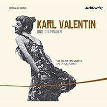 Karl Valentin und die Frauen (Valentin-Edition 3)