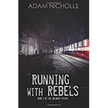 Running with Rebels: Volume 2 (The Salingers) by Adam Nicholls (2015-08-09)