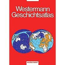 Westermann Geschichtsatlas: 3. erweiterte Auflage
