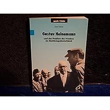 Gustav Heinemann und das Problem des Friedens im Nachkriegsdeutschland