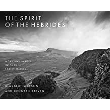 The Spirit of the Hebrides: Word and images inspired by Sorley MacLean