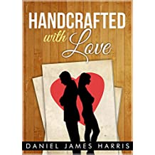 Handcrafted With Love (Short Story)