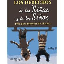 Derechos de Los Ninos y de Las Ninas = The Rights of Boys and Girls Under the Age of 18