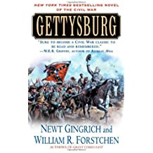 Gettysburg: A Novel of the Civil War by Newt Gingrich (2005-04-05)