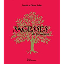 Sagesses de l'humanité : Coffret en 7 volumes : Offrandes, Sagesses, Origines, Révélations, Eveils, Souffles, Espoirs