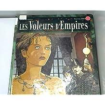 Les Voleurs d'empires, tome 3 : Un sale métier