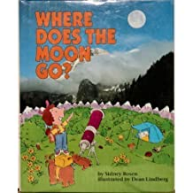 Where Does the Moon Go? (Question of Science Book) by Sidney Rosen (1992-02-03)