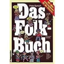 Das Folk - Buch: Mit allen Informationen für die Gitarre
