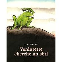Verdurette cherche un abri de Boujon. Claude (2012) Poche