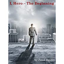 I Hero: The Beginning (English Edition)