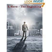 I Hero: The Beginning