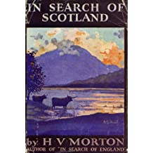 In Search Of Scotland:with 16 illustrations and a map