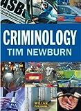 Criminology by Newburn, Tim (2007) Paperback