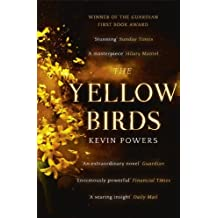 The Yellow Birds by Kevin Powers (2013-06-27)