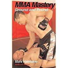 Ground and Pound (MMA Mastery)