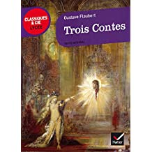 Trois contes - Classiques & Cie lycée