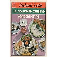 La nouvelle cuisine vegetarienne