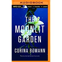 The Moonlit Garden by Corina Bomann (2016-02-01)