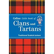 Collins Little Book of Clans and Tartans: Traditional Scottish Tartans by Brian Wilton (2014-05-01)