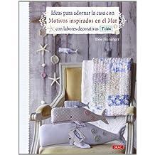 Ideas para adornar la casa con motivos inspirados en el mar con labores decorativas Tilda (El Libro De..)