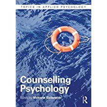 Counselling Psychology (Topics in Applied Psychology)