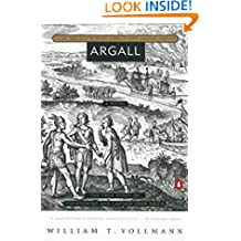 Argall: Volume Three of Seven Dreams: A Book of North American Landscapes