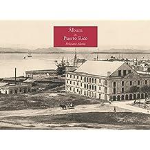 Álbum de Puerto Rico de Feliciano Alonso. Monumento e impresiones de la memoria: epitafio e impresiones de la memoria (Colección Antilia)