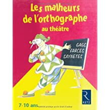 IAD - MALHEURS L'ORTHOGRAPHE
