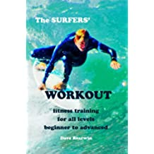 The Surfers\' Workout (English Edition)