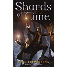 Shards of Time by Lynn Flewelling (2014-04-01)