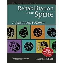 Rehabilitation of the Spine: A Practitioner's Manual by Craig Liebenson DC (2006-03-03)