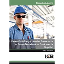 Prevención de Riesgos Laborales: Prevención de los Riesgos Derivados de las Condiciones de Seguridad