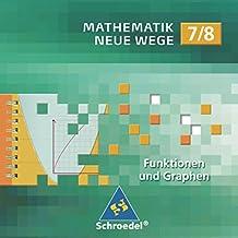 Mathematik Neue Wege SI / Lernsoftware: Mathematik Neue Wege SI: CD-ROM 7 / 8 Funktionen und Graphen