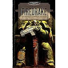 Trilogie du tome de feu, tome 2 : Firedrake