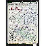 Molly, historia sobre los centros de menores en Cataluña