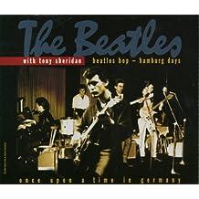 Beatles Bop-Hamburg Days by Tony Sheridan/Beatles
