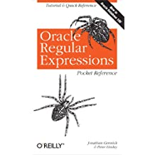 Oracle Regular Expressions Pocket Reference: Tutorial & Quick Reference